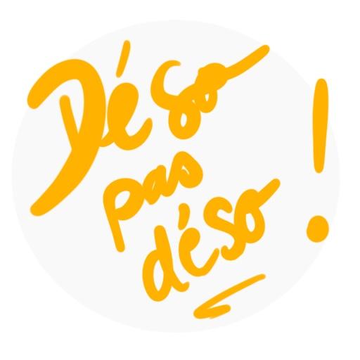 """post-it avec écrit """"déso pas déso"""""""